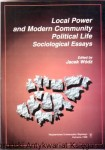 Local Power and Modern Community Political Life : sociological Essays