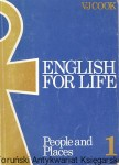 English for life 1 : People and Places : Student's Book / V J Cook