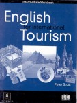 English for International Tourism : Intermediate Workbook / Peter Strutt