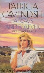 Always and forever : Love conquers all / Patricia Cavendish