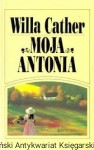 """Moja Antonia"" / Willa Cather"