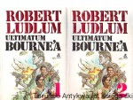 Ultimatum Bourne'a : Tom 1 i 2 / Robert Ludlum