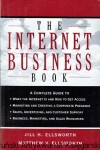 The Internet Business Book / Jill H. Ellsworth, Matthew V. Ellsworth