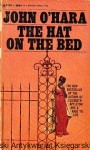 The hat on the bed / John O'Hara