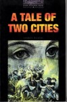 A Tale of Two Cities : Stage 4 (1400 headwords) / Charles Dickens