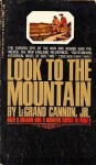 Look to the Mountain / Le Grand Cannon, Jr.