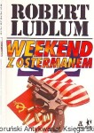 Weekend z Ostermanem / Robert Ludlum