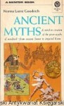 Ancient myths / Norma Lorre Goodrich