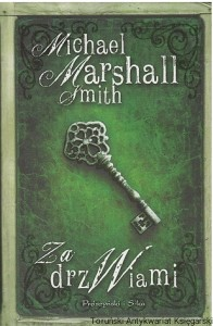 Za drzwiami / Michael Marshall Smith