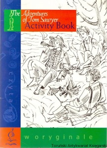Activity Book : The Adventures of Tom Sawyer / Anna Pyszak