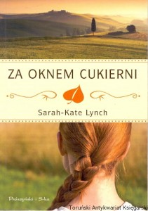 Za oknem cukierni / Sarah-Kate Lynch