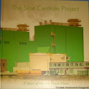 The Sloe Centrale Project : A State-of-the-Art Power Plant