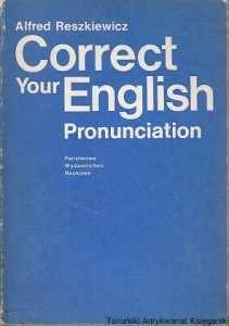 Correct your English Pronunciation / Alfred Reszkiewicz