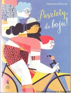 Pasztety, do boju! / Clementine Beauvais