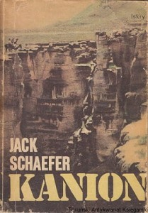 Kanion / Jack Schaefer
