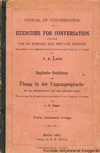 Exercises for conversation for the use of schools and private lessons / V. D. Lage