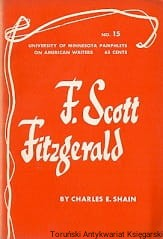 F. Scott Fitzgerald : University of Minnesota Pamphlets on American Writers No. 15 / Charles E. Shain
