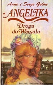 Angelika droga do Wersalu / Anne i Serge Golon