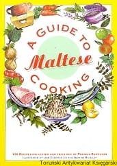 A guide Maltese cooking / Francis Darmanin (oprac.)