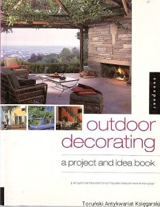 Outdoor decorating : project and idea book