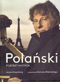 Polański : Portret mistrza / James Greenberg
