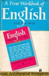 A First Workbook of English / I. A. Richards, Christine Gibson