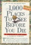 1,000 Places to see before you die / Patricia Schultz