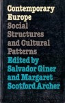 Cotemporary Europe / Salvador Giner, Margaret Scotford Archer (oprac.)