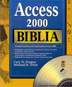 Biblia Access 2000 / Cary N. Prague, Michael R. Irwin