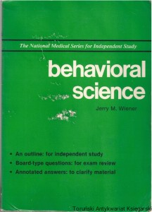Behavioral science / Jerry M. Wiener