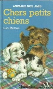 Chers petits chiens / Lisa McCue