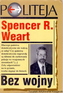 Bez wojny / Spencer R. Weart