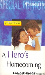 A Hero's Homecoming / Laurie Paige