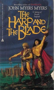 The harp and the blade / John Myers Myers