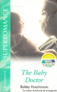 The Baby Doctor / Bobby Hutchinson
