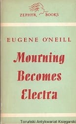 Mourning Becomes Electra / Eugene O'Neill