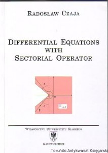 Differential Equations with Sectorial Operator / Radosław Czaja