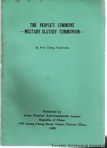 The People's Commune : Military-Slavery Communism