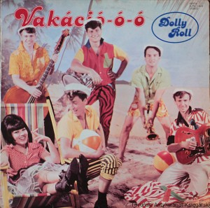 LP Vakáció-ó-ó  / Dolly Roll